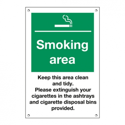 Exterior Sign Smoking Area, Keep Clean & Tidy (Sold Singly)