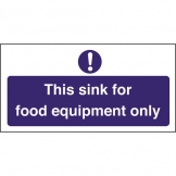 Kitchen Sink Safety Sign Food Equipment Only (Sold Singly)