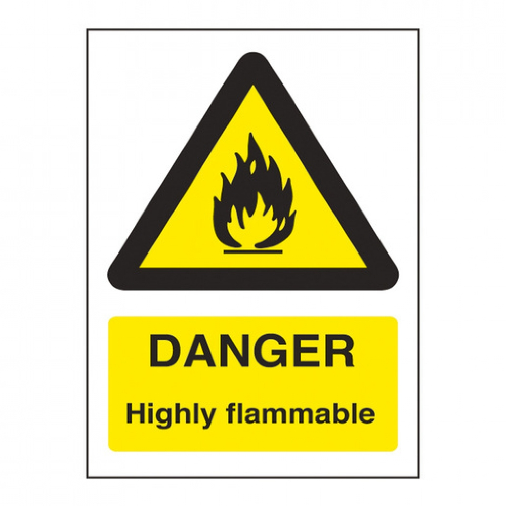 Warning Sign Danger Highly Flammable (Sold Singly)